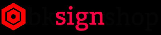 BK Sign Shop